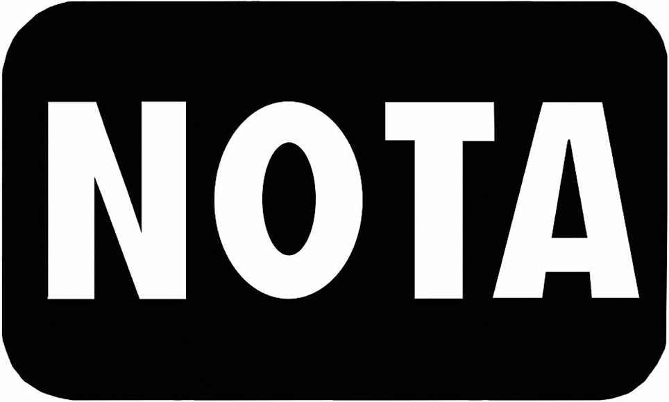 Why I Will Not Romance the NOTA